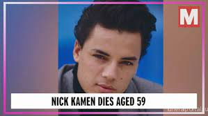 Nick Kamen: Model and singer dies aged 59 - Похоронный портал