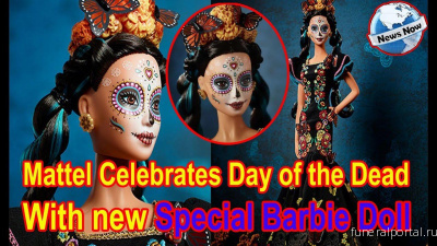 Mattel Is Releasing a New Day of the Dead Barbie Doll for 2020 - Похоронный портал
